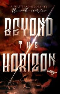 Beyond the Horizon (ON HOLD)  cover