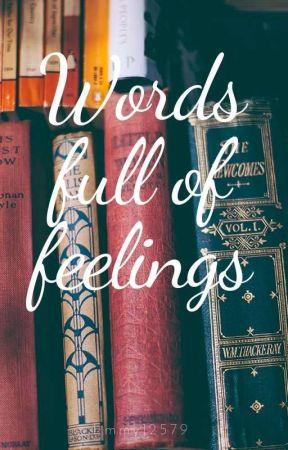 Words full of Feelings by kittenw0lf
