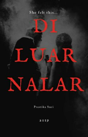 DI LUAR NALAR by prastikasuci