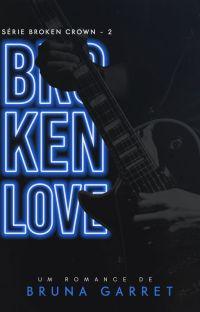 BROKEN LOVE (COMPLETO NA AMAZON) cover