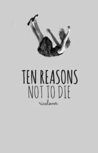 Ten Reasons Not To Die cover