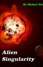 Alien Singularity by MikeWu950