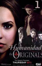 1.HUMANIDAD -THE ORIGINALS by dannav33