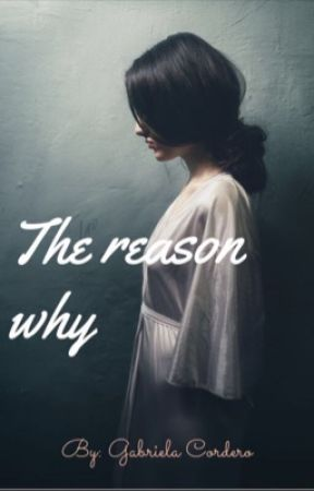 The reason why by GabyyyyC