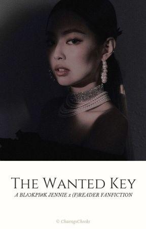 The Wanted Key [BLACKPINK JENNIE x FemReader] by ChaengsCheeks