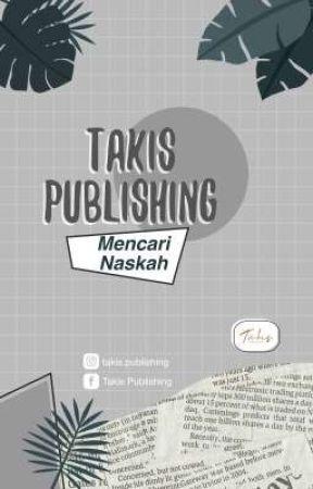 Takis Mencari Naskah by takispublishing