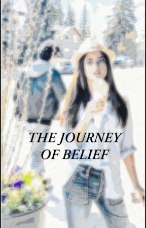 The journey of belief / One Shot  by Kainatzaya