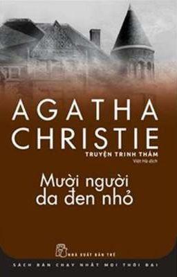 Đọc truyện Mười người da đen nhỏ - Agatha Christie - HOÀN