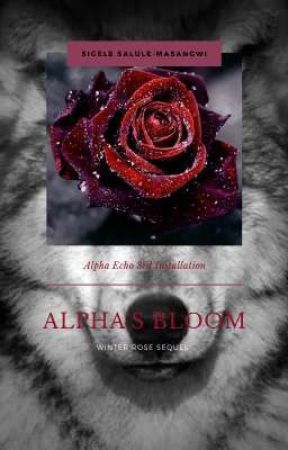 ALPHA BLOOM by sly-ava