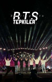 •BTS TEPKİLER  cover