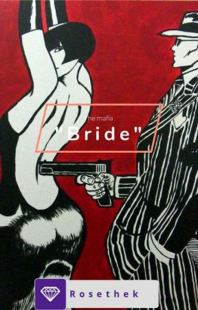 """The Mafia """"bride"""" (Yoonmin) *Completed* by RosetheK"""
