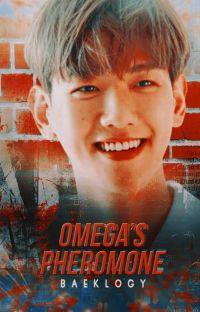 [END] OMEGA'S PHEROMONE [ChanBaek] cover
