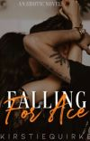 Falling For Ace|16+✔️ cover
