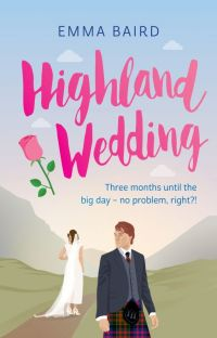 Highland Wedding - A CHICK LIT ROMANTIC COMEDY (COMPLETE) Highland Books 2 cover