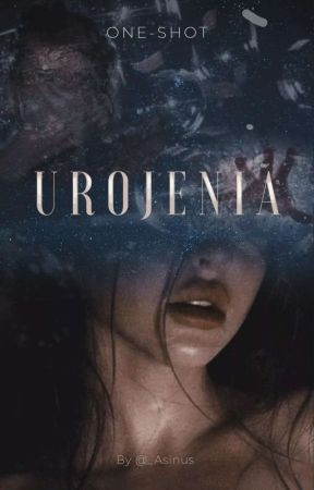 Urojenia /ONE-SHOT by _Asinus