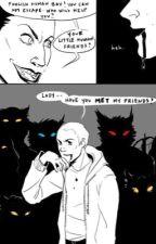 """Lady... have you met my friends?"" (PRÓXIMAMENTE) by moonlight_abil"