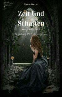 Zeit Und Schatten [On Going] cover