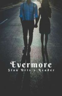Evermore || It (2017) Stanley Uris x Reader cover