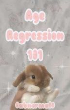 Age Regression 101 - A Guide To Agere And The Regression Communities by 0abnormal0