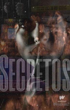Secretos by Anjustiniano21