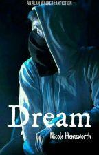 Dream » Alan Walker  by Nicole_Hemsworth_