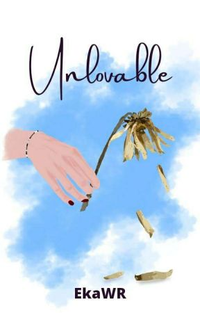UNLOVABLE by EkaWR_