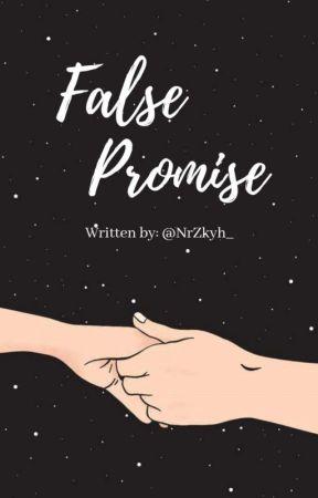 False Promises [TAMAT] by NrZkyh_