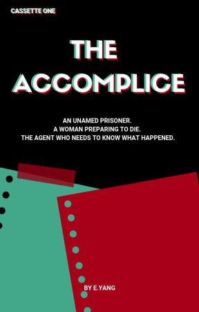 Cassette One: The Accomplice by dayhounds