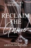 Reclaim The Game (COMPLETED) cover