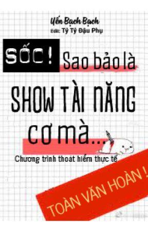 Sốc! Sao Bảo Là Show Tài Năng Cơ Mà ヽ( ̄д ̄;)ノ=3=3=3 Yến Bạch Bạch (Editing) by tytydauphu