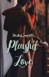 Playful Love (FanFic Version)  cover