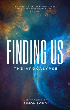 Finding Us: The Apocalypse by ellirflaks