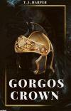 The Gorgos Crown: A Seedworld Novel {EDITING} cover