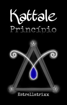 Kattale - Princípio by TheWitchLazuli