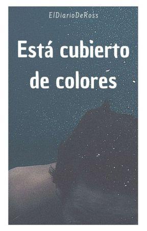Está cubierto de colores by eldiariodeROSS