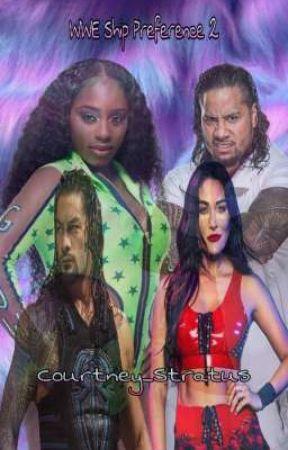 WWE Ship Preference 2 by Courtney_Stratus