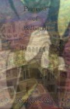 Princess of Balbadd (Magi x Reader) by Refi-chan