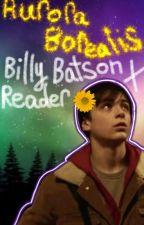 Aurora Borealis ➢ Billy Batson x Reader by myPOTATOscreamed
