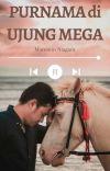 PURNAMA di UJUNG MEGA [completed] cover