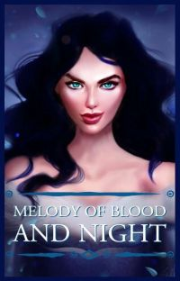 Melody of Blood and Night cover