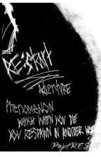 RE:Start Adventure by R_E_S_A