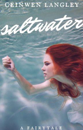 Saltwater by feedthewriter