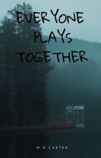 Everyone Plays Together by HattieCarter