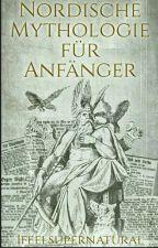 Nordische Mythologie für Anfänger by IfeelSupernatural