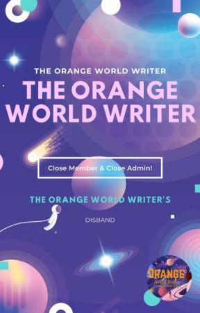 The Orange World Writer (OPEN ADMIN!)  by TheOrangeWorldWriter