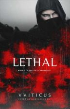 Lethal✔️ by vviticus