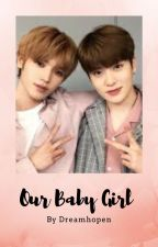 Our Baby Girl | [ Jaeyong ] by Dreamhopen