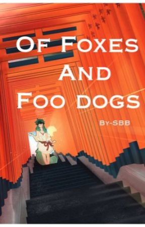 Of Foxes and Foo Dogs BNHA Yokai AU by Star-Boy-Blue