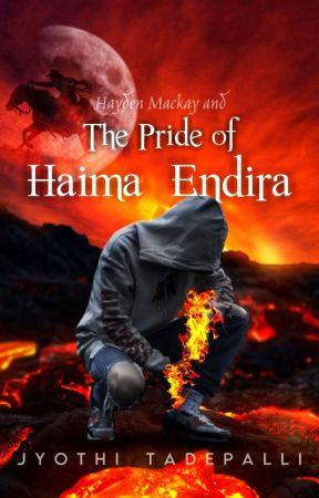 (Book 5) Hayden Mackay and The Pride of Haima-Endira by jyothi89