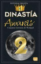 Dinastía Awards 2 INSCRIPCIONES ABIERTAS by EditorialDinastia